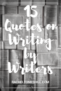 15 Quotes on Writing By Writers cover