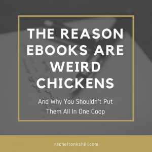 The reason ebooks are weird chickens