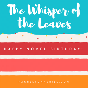Happy Novel Birthday The Whisper of the Leaves